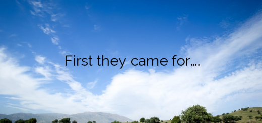 First they came for….