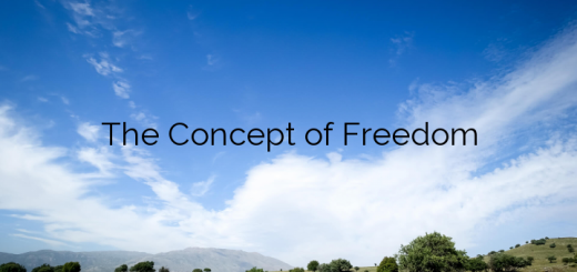 The Concept of Freedom