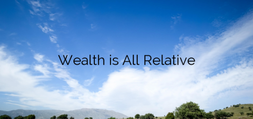 Wealth is All Relative