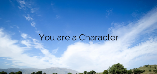 You are a Character